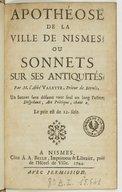 Image from object titled Apothéose de la ville de Nismes, ou Sonnets sur ses antiquités . Par M. l'abbé Valette, prieur de Bernis