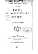 Image from object titled Pascal, La Rochefoucauld, Bossuet / par Emile Deschanel