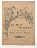 Image from object titled La mort viendra / poésie de Paul Bourget ; musique de Paul de Wailly