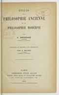 Image from object titled Études de philosophie ancienne et de philosophie moderne / par V. Brochard,... ; recueillies et précédées d'une introduction par V. Delbos,...