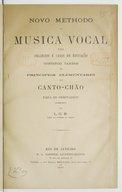 Image from object titled Novo Methodo de musica vocal para collegiose casas de educação, contendo tambem os principios elementares do cantochão para os seminarios