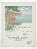 Image from object titled Si l'on te disait / poésie de Daniel Lesueur, musique de Cesare Galeotti