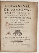 Image from object titled Le carnaval du Parnasse , ballet héroïque représenté paris l'Académie royale de musique, pour la première fois le 23 septembre 1749