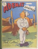 Image from object titled Adémaï aviateur / Paul Colline ; [illustrations de Moallic et Aragon d'après des crayons de l'auteur]
