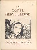 Image from object titled La Corse merveilleuse : croquis et légendes / Albert Detaille ; préface d'André Chevrillon,...
