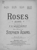 Image from object titled Roses. Words by Fred. E. Weatherly. Music by Stephen Adams. [Chant et piano]
