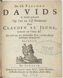 Image from object titled De CL Psalmen Davids in musyk gebracht op vier en vyf stemmen... Nu eerst met den Hollandsen text, nevens alle de lofsangen uytgegeven