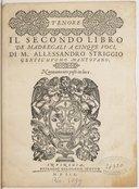 Image from object titled Il secondo libro de madregali a cinque voci... Nuovamente posti in luce
