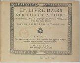Image from object titled IIme Livre d'Airs sérieux et à boire par Monsieur Piroye,..., donné au mois d'octobre 1695