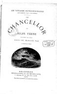 """Image from object titled Le """"Chancellor"""" / par Jules Verne ; illustré par Riou. Suivi de Martin Paz / illustré par Férat"""