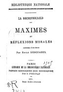 Image from object titled Maximes et réflexions morales / La Rochefoucauld ; précédées d'une étude par Émile Deschanel