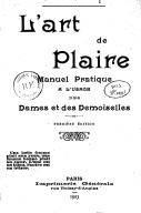 Image from object titled L'art de plaire : manuel pratique à l'usage des dames et des demoiselles / Emmanuel David