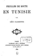 Image from object titled Feuilles de route en Tunisie / par Léo Claretie