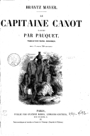 Image from object titled Le Capitaine Canot / Brantz Mayer ; illustré par Pauquet ; traduction Raoul Bourdier...