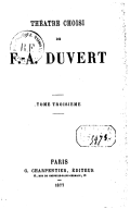 Image from object titled Théâtre choisi de F.-A. Duvert. Tome 3