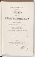 Image from object titled Demain ; suivi de Mourad le malheureux : nouvelles / Miss Edgeworth ; traduites de l'anglais par H. Jousselin,... ; et illustrées de 37 vignettes sur bois par Bertall