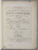 "Image from object titled N° ""1"". Pot pourri arrangé pour deux flûtes par Mr B... L, amateur..."