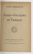 Image from object titled Jean-Jacques et l'amour / Victor Margueritte