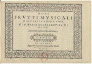Image from object titled Novi frutti musicali madrigali a cinque voci di diversi eccellentissimi musici novamente augmentati et dati in luce
