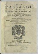 Image from object titled REGOLE, // PASSAGGI // DI MVSICA, // MADRIGALI, E MOTETTI // PASSEGGIATI : // DI GIO. BATTISTA BOVICELLI // D'ASSISI, // Musico nel Duomo di Milano. // ALL'ILLVSTRISS. ET ECCELLENTISS. SIG. // IL SIG. GIACOMO BVONCOMPAGNI, // Duca di Sora, & c. // CON PRIVILEGIO. // [Marque de Vincenti] // IN VENETIA, // APPRESSO GIACOMO VINCENTI. // M. D. XCIIII. // A instantia delli Heredi di Francesco e Simon Tini, Librari in Milano. //