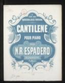 Image from object titled Cantilène, pour piano. op. 19 / par N. R. Espadero
