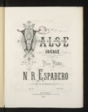 Image from object titled Valse idéale pour piano par N.-R. Espadero, ... op. 60