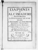 Image from object titled Daphnis et Alcimadure, pastorale languedocienne... représentée à Fontainebleau devant leurs Majestés les 29 octobre, 4 novembre 1754 et par l'Académie royale de musique le 5 janvier 1755. Les paroles et la musique sont de Mr Mondonville. Oeuvre IXe.... Gravé par le sr Hue