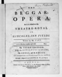 Image from object titled The Beggar's opera. As it is acted at the Theatre-royal in Lincolns-inn fields.. Written by Mr Gay.... The third edition : with the ouverture in score, the songs, and the basses. (The ouverture and basses compos'd by Dr. Pepusch). Curiously engrav'd on copper plates