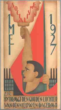 Socialisme 1 mei Zie hij draagt den gouden luchter van den nieuwen dageraad