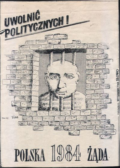 Polska 1984 żąda: uwolnić politycznych! [plakat]