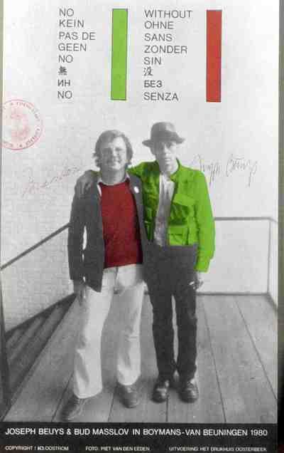 Tentoonstellingsaffiche van Joseph beuys en Bud Masslov in Boymans-van Beuningen 1980. Gestempeld: Colorlike Lifelike. Gesigneerd door beide kunstenaars. Copyright H. van Oostrom. Foto: Piet van den Eeden. Gedrukt: Het...