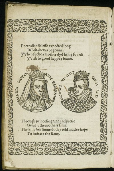 A Treatise Towching the Right, Title, and Interest of the Most Excellent Princesse Marie, Queene of Scotland, and of the Most Noble King James, Her Grace's Sonne, to the Succession of the Croune of England