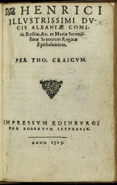 Henrici illustrissimi ducis Albaniae comitis Rossiae, et Mariae Scotorum reginae epithalamium