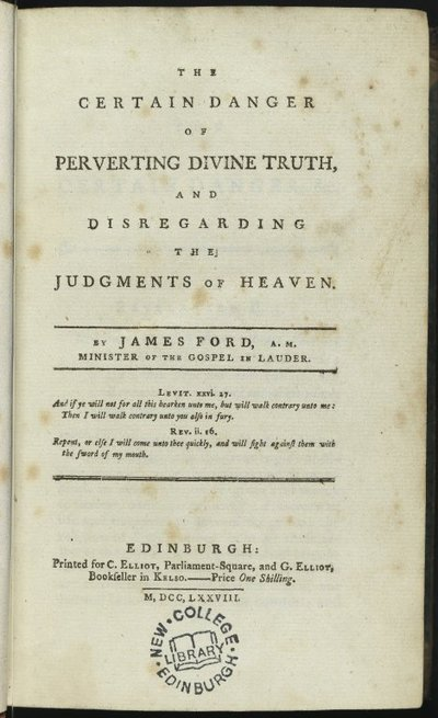 The Certain Danger of Perverting Divine Truth, and Disregarding the Judgements of Heaven