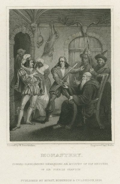 Steel engraving by C. Rolls after a drawing by W. Brockedon of a scene from Scott's novel The Monastery; Monastery, The; Edward Glendinning Demanding an Account of his Brother of Sir Piercie Shafton