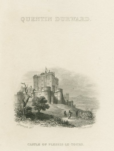 Steel engraving by E. Finden after a drawing by A. Naysmith of a scene relating to Scott's novel Quentin Durward; Quentin Durward; Quentin Durward: Castle of Plessis-le-Tours [sic]