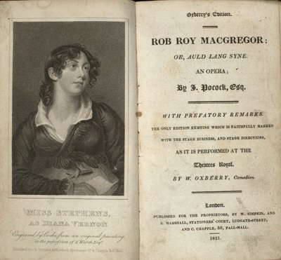 Title page and frontispiece of a dramatization of Scott's novel Rob Roy by I. Pocock; Rob Roy; Miss Stephens, as Diana Vernon