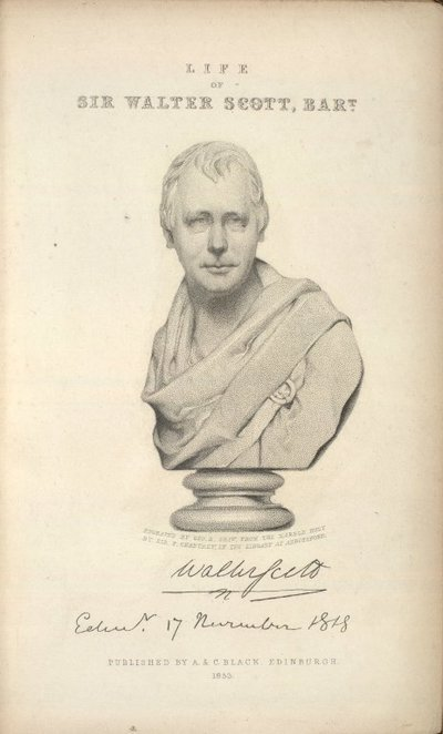 Memoirs of the Life of Sir Walter Scott, Bart.; [Engraved bust of Sir Walter Scott]