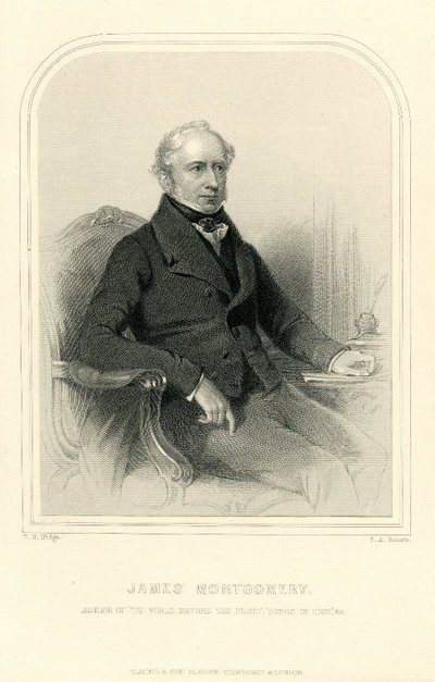 Engraved portrait of James Montgomery by F. A. Roberts after T. H. Illidge; [Portraits]; James Montgomery, Author of 'The World Before the Flood', 'Songs of Zion', &c.