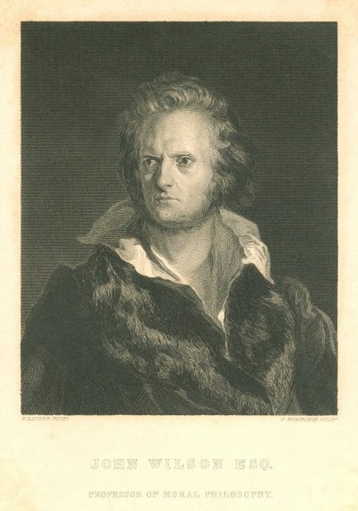 Engraved portrait of John Wilson by J. Horsburgh after R. Lauder; [Portraits]; John Wilson Esq., Professor of Moral Philosophy