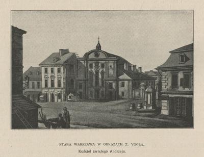 Stara Warszawa w obrazach Z. Vogla : Kościół świętego Andrzeja