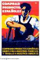 Comprad productos españoles : comprando productos españoles dareis vida a nuestras fábricas y trabajo a nuestros obreros