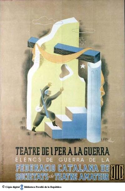 Teatre de i per a la guerra : elenc de guerra de la Federació Catalana de Societats de Teatre Amateur