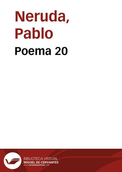 Poema 20 Pablo Neruda Europeana Collections