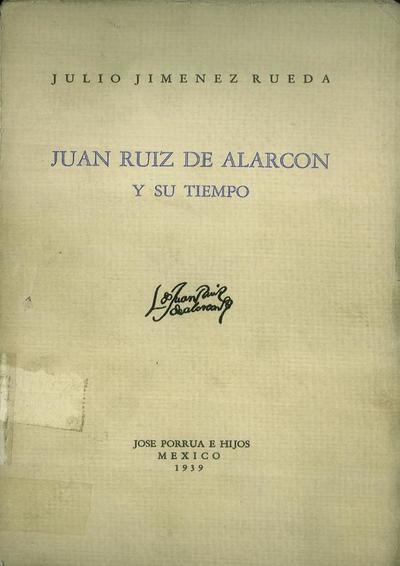 Image from object titled Juan Ruiz de Alarcón y su tiempo