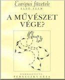 Image from object titled A művészet vége?; Európai füzetek; 1.; Művészet vége?