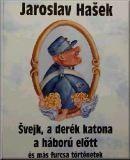 Image from object titled Švejk, a derék katona a háború előtt és más furcsa történetek: