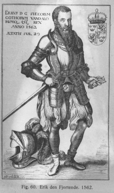 Prof. Axel Holst. Hygieniske inst.Fig. 60. Erik den Fjortenden, 1562