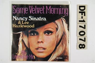 Some Velvet Morning / Oh Lonesome Me; Grammofonplate