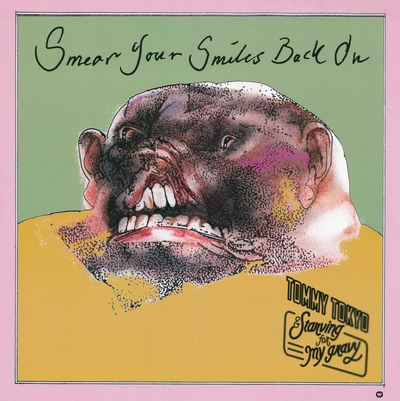 Tommy Tokyo & Starving For My Gravy / Smear Your Smiles Back On; Plakat